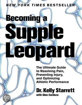 Become a supple leonard van kelly starrett